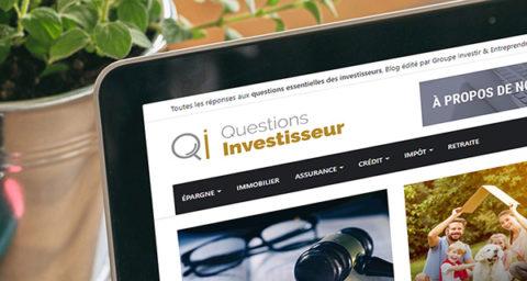 Nouveau ! Le Groupe Investir & Entreprendre lance son premier blog : Questions d'Investisseur